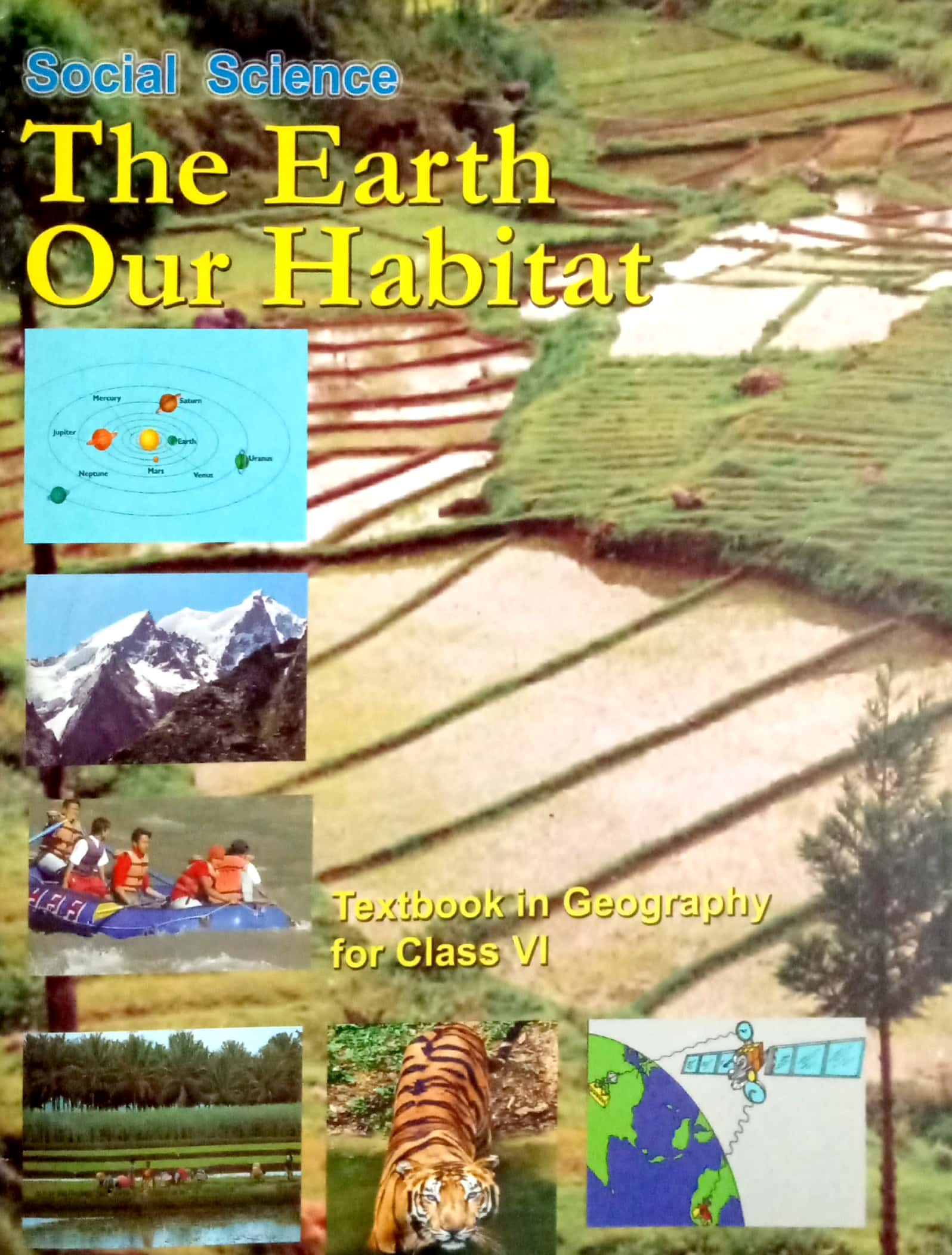 The Earth Our Habitat